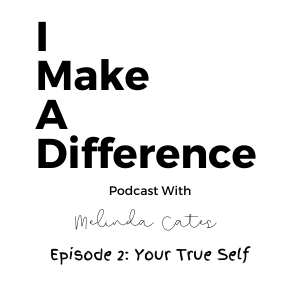 IMAD Podcast Episode 2 Your True Self