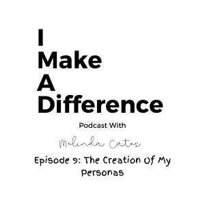IMAD Episode 9 The Creation Of My Personas